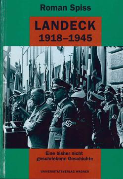 Landeck 1918-1945 von Spiss,  Roman