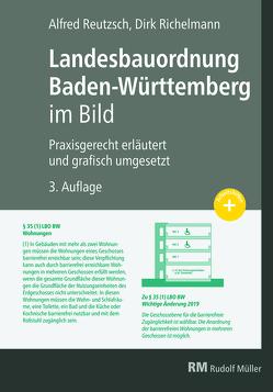 Landesbauordnung Baden-Württemberg im Bild von Reutzsch,  Alfred, Richelmann,  Dirk