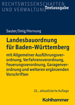 Landesbauordnung für Baden-Württemberg von Hornung,  Volker, Imig,  Klaus, Sauter,  Helmut