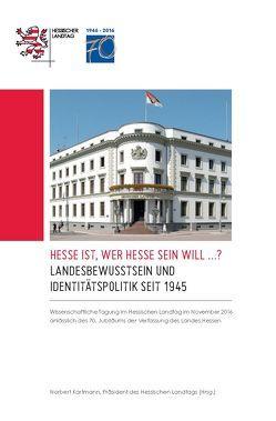 Landesbewusstsein und Identitätspolitik seit 1945 von Kartmann,  Norbert