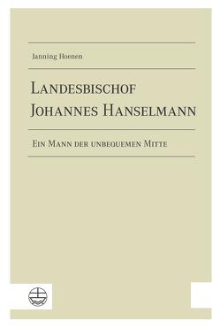 Landesbischof Johannes Hanselmann von Hoenen,  Janning