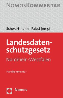 Landesdatenschutzgesetz Nordrhein-Westfalen von Pabst,  Heinz-Joachim, Schwartmann,  Rolf