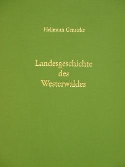 Landesgeschichte des Westerwaldes von Gensicke,  Hellmuth