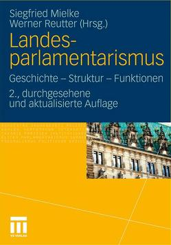 Landesparlamentarismus von Mielke,  Siegfried, Reutter,  Werner