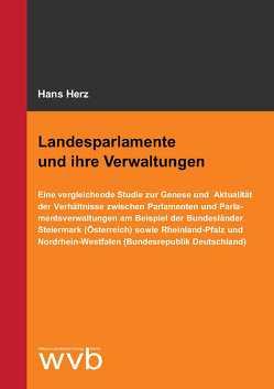 Landesparlamente und ihre Verwaltungen von Herz,  Hans