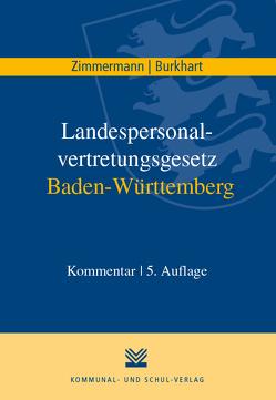 Landespersonalvertretungsgesetz Baden-Württemberg von Burkhart,  Harald, Zimmermann,  Achim