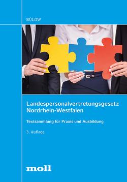 Landespersonalvertretungsgesetz Nordrhein-Westfalen von Bülow,  Christian