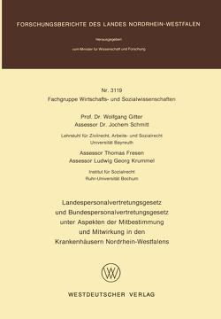 Landespersonalvertretungsgesetz und Bundespersonalvertretungsgesetz unter Aspekten der Mitbestimmung und Mitwirkung in den Krankenhäusern Nordrhein-Westfalens von Gitter,  Wolfgang