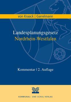 Landesplanungsgesetz Nordrhein-Westfalen von Garrelmann,  Andrea, Kraack,  Christian von, Langguth,  Niklas