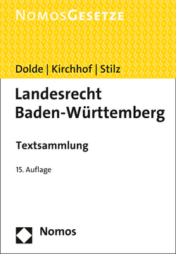 Landesrecht Baden-Württemberg von Dolde,  Klaus-Peter, Kirchhof,  Ferdinand, Stilz,  Eberhard