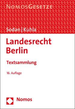 Landesrecht Berlin von Kuhla,  Wolfgang, Sodan,  Helge