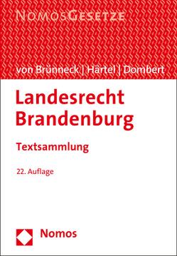 Landesrecht Brandenburg von Dombert,  Matthias, Härtel,  Ines, von Brünneck,  Alexander