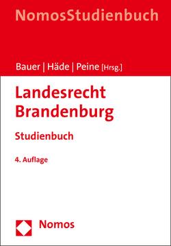 Landesrecht Brandenburg von Bauer,  Hartmut, Häde,  Ulrich, Peine,  Franz-Joseph