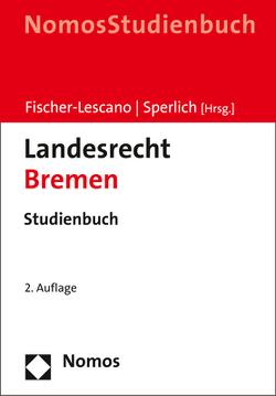 Landesrecht Bremen von Fischer-Lescano,  Andreas, Sperlich,  Peter