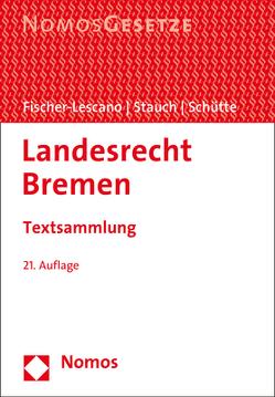 Landesrecht Bremen von Fischer-Lescano,  Andreas, Schütte,  Peter, Stauch,  Matthias