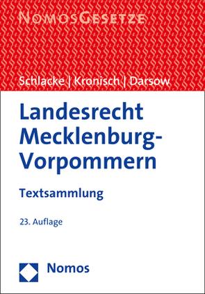 Landesrecht Mecklenburg-Vorpommern von Darsow,  Thomas, Kronisch,  Joachim, Schlacke,  Sabine