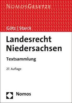 Landesrecht Niedersachsen von Götz,  Volkmar, Starck,  Christian