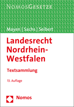 Landesrecht Nordrhein-Westfalen von Mayen,  Thomas, Sachs,  Michael, Seibert,  Max-Jürgen