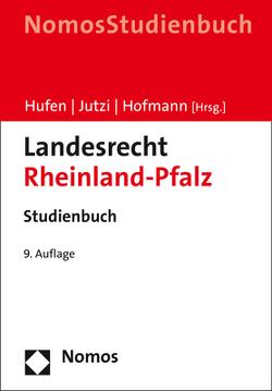 Landesrecht Rheinland-Pfalz von Hofmann,  Ekkehard, Hufen,  Friedhelm, Jutzi,  Siegfried
