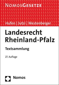 Landesrecht Rheinland-Pfalz von Hufen,  Friedhelm, Jutzi,  Siegfried, Westenberger,  Norbert