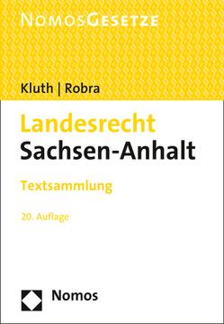 Landesrecht Sachsen-Anhalt von Kluth,  Winfried, Robra,  Rainer
