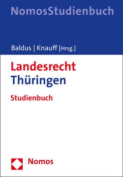 Landesrecht Thüringen von Baldus,  Manfred, Knauff,  Matthias