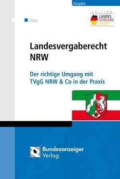 Landesvergaberecht NRW von Zeiss,  Christopher