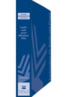 Landeswaldgesetz Rheinland-Pfalz von Schaefer,  Stefan, Vanvolxem,  Peter