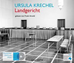Landgericht von Arnold,  Frank, Krechel,  Ursula