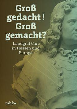 Landgraf Carl in Hessen und Europa von Bungarten,  Gisela