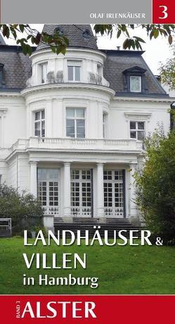 Landhäuser & Villen in Hamburg – Alster von Irlenkäuser,  Olaf