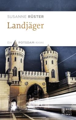 Landjäger von Rüster,  Susanne