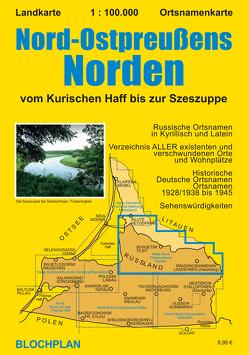 Landkarte Nord-Ostpreußens Norden von Bloch,  Dirk