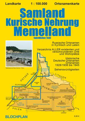 Landkarte Samland/Kurische Nehrung/Memelland von Bloch,  Dirk