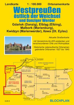 Landkarte Westpreußen östlich der Weichsel und Danziger Werder von Bloch,  Dirk