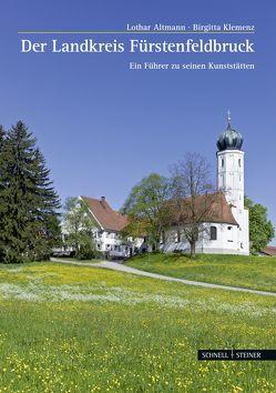 Landkreis Fürstenfeldbruck von Altmann,  Lothar, Klemenz,  Birgitta