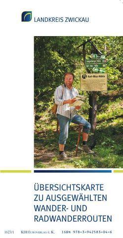 Landkreis Zwickau Übersichtskarte zu ausgewählten Wander- und Radwanderrouten