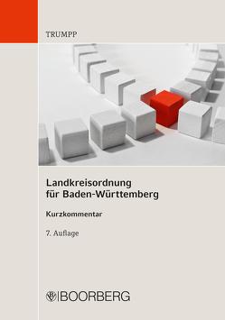 Landkreisordnung für Baden-Württemberg von Trumpp,  Eberhard
