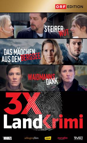 Landkrimi-Set 6: Steirerwut/Das Mädchen aus dem Bergsee/Waidmannsdank von Murnberger,  Wolfgang, Prochaska,  Daniel Geronimo, Unger,  Mirjam