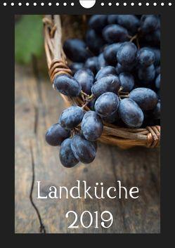 Landküche (Wandkalender 2019 DIN A4 hoch) von Veronesi,  Larissa