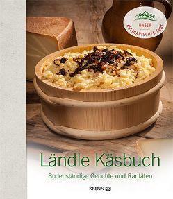 Ländle Käsbuch von Huber,  Oliver, Krenn,  Hubert