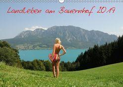 Landleben am Bauernhof 2019 (Wandkalender 2019 DIN A3 quer) von Andy1411