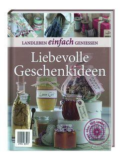 Landleben: Liebevolle Geschenkideen von Busch,  Marlies