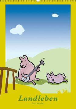 Landleben – lustige Tierzeichnungen (Wandkalender 2019 DIN A2 hoch) von Guckes,  Peter