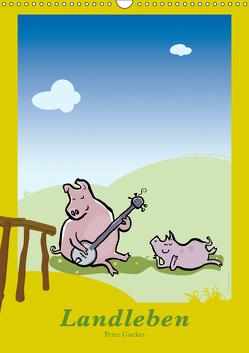 Landleben – lustige Tierzeichnungen (Wandkalender 2019 DIN A3 hoch) von Guckes,  Peter