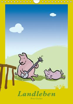 Landleben – lustige Tierzeichnungen (Wandkalender 2019 DIN A4 hoch) von Guckes,  Peter