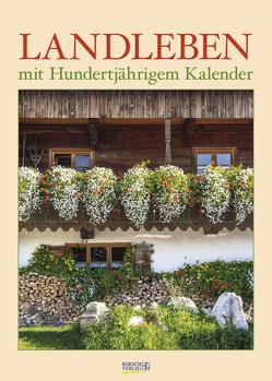 Landleben mit Hundertjährigem Kalender 2021 von Korsch Verlag
