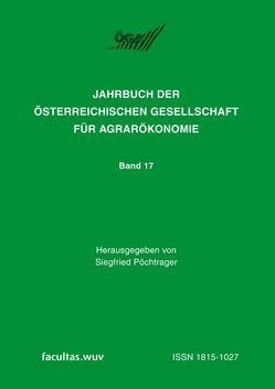 Ländliche Betriebe und Agrarökonomie auf neuen Pfaden von Pöchtrager,  Siegfried