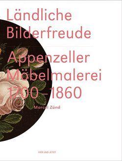 Ländliche Bilderfreude von Fuchs,  Thomas, Kirchgraber,  Jost, Weishaupt,  Achilles, Zünd,  Marcel, Zürcher,  Jürg
