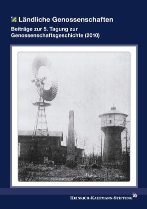 Ländliche Genossenschaften von Heinrich-Kaufmann-Stiftung